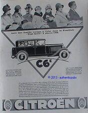 PUBLICITE AUTOMOBILE CITROEN C6 E BERLINE CONDUITE INTERIEURE DE 1929 FRENCH AD