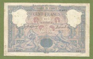 Billet France ♦ 100 Francs ♦ Bleu et Rose ♦ 6 - 8 -1907 ♦ Fayette f21/22
