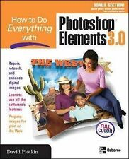 How to Do Everything with Photoshop(R) Elements 3.0, Plotkin, David, Used; Good