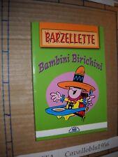 LIBRO - BAMBINI BIRICCHINI - BARZELLETTE - NEW ORIGINAL BOOK 2004 - NUOVO