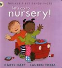 Walker's First Experiences Let's Go To Nursery Children's Story Book NEW