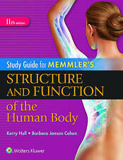 Study Guide for Memmler's Structure and Function of the Human Body by Kerry...