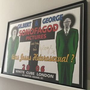 GILBERT & GEORGE - SONOFAGOD PICTURES: WAS JESUS HETEROSEXUAL? 2006, signed