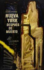 Nueva York Después De Muerto (Poesía)