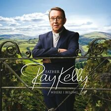 Father ray Kelly-where I appartiens CD NEUF
