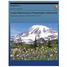 Vascular Plant Inventory of Mount Rainier National Park by National Park...