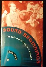 SOUND BEGINNINGS - A history of the early record industry in Australia
