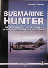 MMP Books - White Series No 9103 - Submarine Hunter - 248 Pages - (Book)