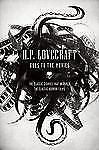 H.P. Lovecraft Goes to the Movies: The Classic Stories That Inspired the Classic