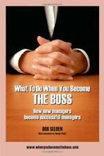What to Do When You Become the Boss: How New Manag