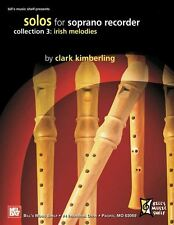 Solos for Soprano Recorder - Collection 3: Irish Melodies