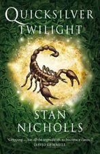 Quicksilver Twilight: Book Three of the Quicksilver Trilogy,St ,.9780007141531
