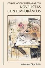 Conversaciones literarias con novelistas contemporáneos (Monografías A) (Monog