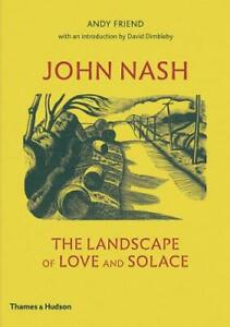 John Nash: The Landscape of Love and Solace, Friend, Andy, Used Very Good Book