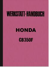 Honda CB 350F Four CB350 Reparaturanleitung Werkstatthandbuch Werkstatt-Handbuch