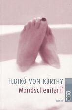 ILDIKÓ von KÜRTHY Mondscheintarif (Frauen-Roman) rororo-Taschenbuch