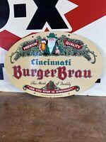 VINTAGE ''CINCINNATI BURGER BRAU'' 16.5X11 INCH PORCELAIN ADVERTISING SIGN
