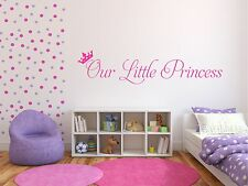 Our little princess  - Wall Art Decal Stickers Quality New