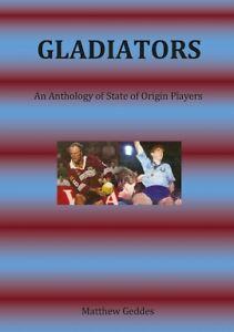 Rugby League Book - State of Origin book - Gladiators