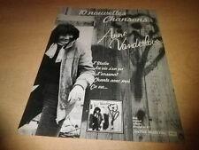ANNE VANDERLOVE - 10 NOUVELLES CHANSONS !!!PUB MAGAZINE/ADVERT
