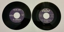 """Lot of 2 ED TOWNSEND 45 RPM """"Be My Love"""" """"When I get to Old To Dream"""" Vinyl"""
