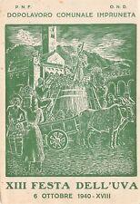 C6013) IMPRUNETA (FIRENZE) 1940 XIII FESTA DELL'UVA ANNULLO DELLA MANIFESTAZIONE
