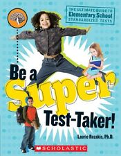 Be A Super Test-Taker!