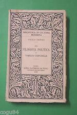 Paolo Treves - La filosofia Politica - 1^ Ed. Laterza 1930 - FILOSOFIA