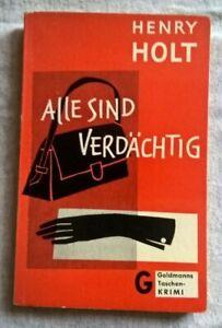 Henry Holt - Alle sind verdächtig  - Goldmann 182