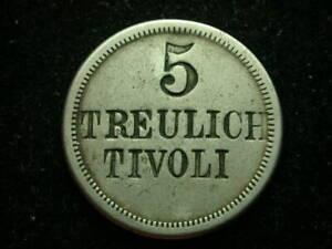 Denmark, Germany? 5 Treulich Tivoli Uniface Token