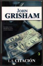 LA CITACION - JOHN GRISHAM
