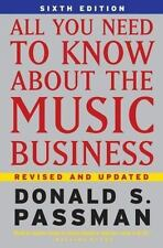All You Need to Know about the Music Business by Donald S. Passman (2006,...