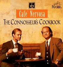 Cafe Nervosa: The Connoisseurs Cookbook