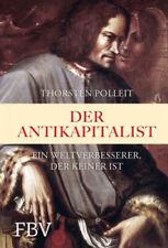 Der Antikapitalist Thorsten Polleit Gebundenes Buch Deutsch