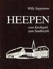 Seppmann, Heepen v. Kirchspiel z. Bielefelder Stadtbezirk, Bielefeld 1986 Leinen