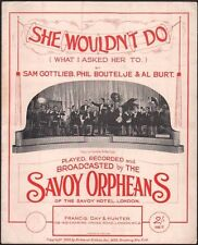 She Wouldn't Do What I Asked Her To 1923 Savoy Orphans Sheet Music