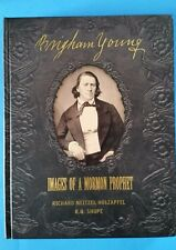 BRIGHAM YOUNG Images of a Mormon Prophet by Shupe and Holzapfel LDS Mormon Book