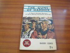 VINTAGE WESTERN THE GUNS OF HAMMER BY BARRY CORD