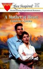 A Mother at Heart (Stealing Home Series #2) (Love Inspired #94), Carolyne Aarsen