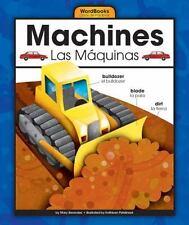Machines/Las Máquinas (Wordbooks/Libros De Palabras)-ExLibrary