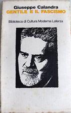 GIUSEPPE CALANDRA GENTILE E IL FASCISMO LATERZA 1987