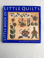 Little Book Of Little Quilts Katharine Guerrier Hardcover Book Patterns