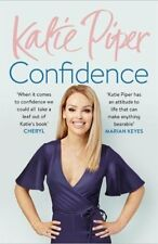 Confidence: The Secret By Katie Piper. 9781784295202