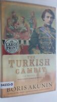THE TURKISH GAMBIT Boris Akunin LARGE PRINT Edition Hardcover BOOK