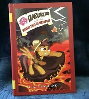 My Little Pony  Daring Do and the Marked Thief of Marapore  A.K. Yearling NEW