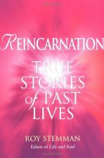 Reincarnation: True stories of past lives-Roy Stemman