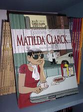 Matilda clarck - Par Artur Laperla - Ed Originale 2006 - BD