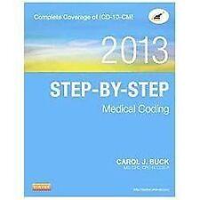 Step-by-Step Medical Coding, 2013 Edition, 1e, Buck MS  CPC  CPC-H  CCS-P, Carol