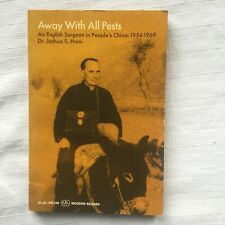 Away With Pests An English Surgeon In China 1954-169 PB Ed