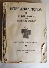 Kites & Kimonos, Japan: Elinor Hedrick/Kathryne Van Noy,  1936, illustrated